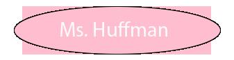 Ms. Huffman